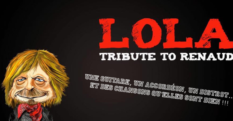 LOLA – Tribute to RENAUD