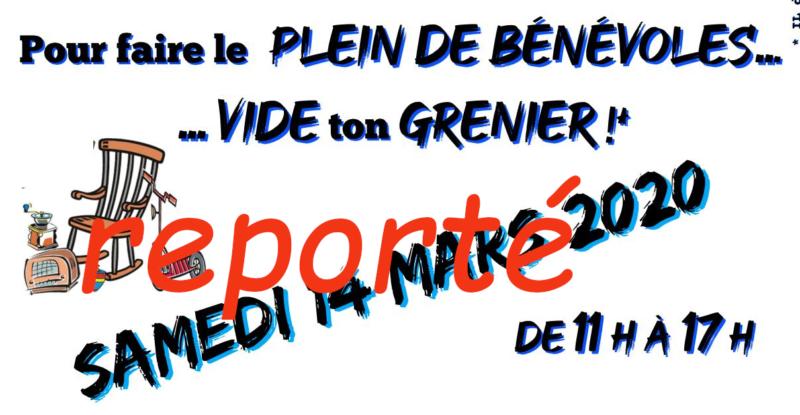 # REPORTE    #Pour faire le plein de bénévoles vide ton grenier!        # REPORTE