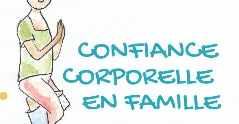 Confiance corporelle en famille